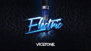 Vicetone - Electric [FREE DOWNLOAD]