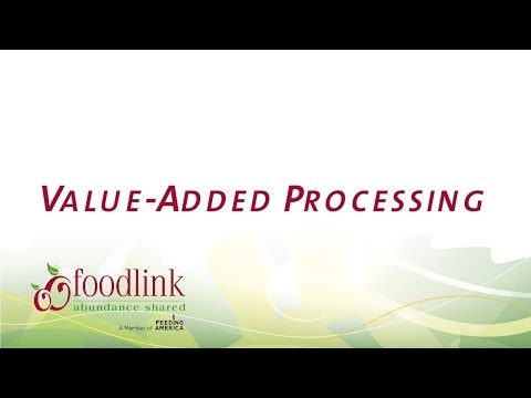 Value-Added Processing
