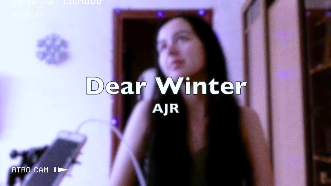 Ajr Dear Winter Cover New Year Song Youtube Despite the fears confessed here, the song has an uplifting tone. youtube