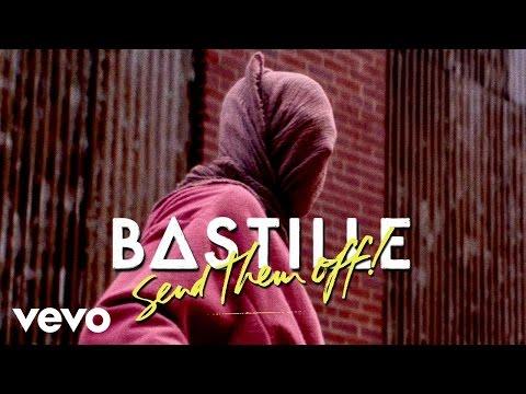 Bastille - Send Them Off! (The Wild Remix)