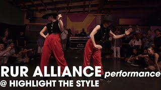 RUR ALLIANCE Performance at HIGHLIGHT THE STYLE // .stance
