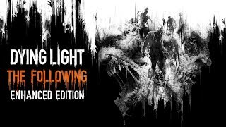 Dying Light: The Following #3 live (PS4)