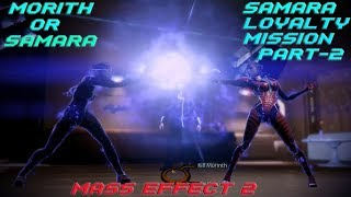Who will Shepard choose?? Samara Loyalty Mission Part 2 (Mass Effect 2 Gameplay)