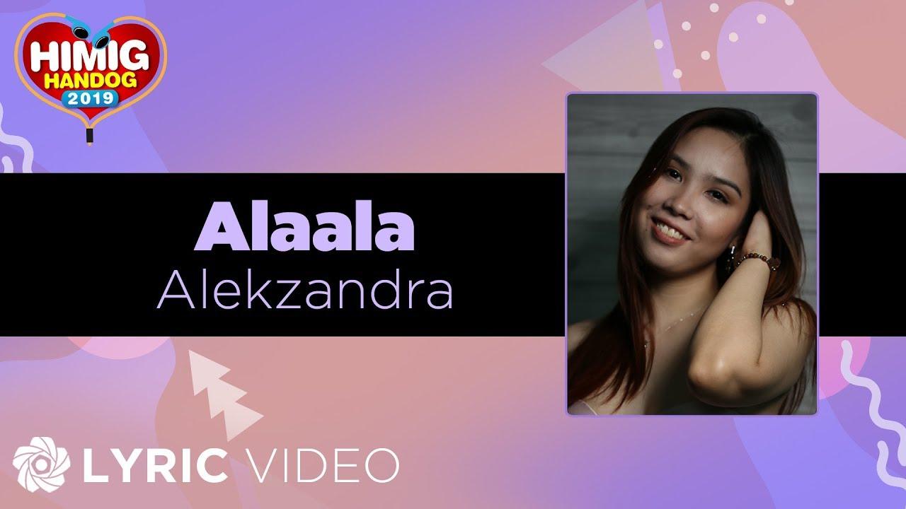 Alaala - Alekzandra | Himig Handog 2019 (Lyrics)