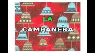 La Campanera. De: Genaro Monreal y Francisco Naranjo