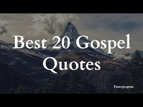 Best 20 Gospel Quotes