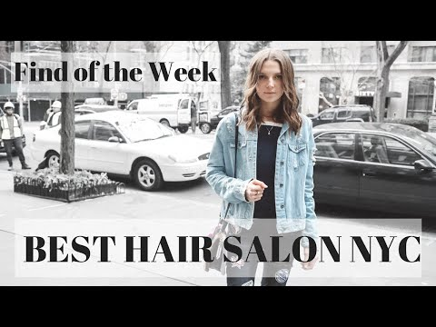 Best Hair Salon NYC | Find Of The Week