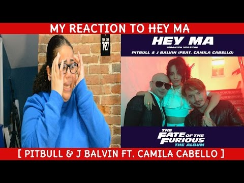 My Reaction To Hey Ma ~ Pitbull & J Balvin Ft Camila Cabello