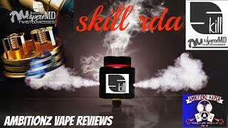 Skill RDA by Twisted Messes & VapersMD Review & Build