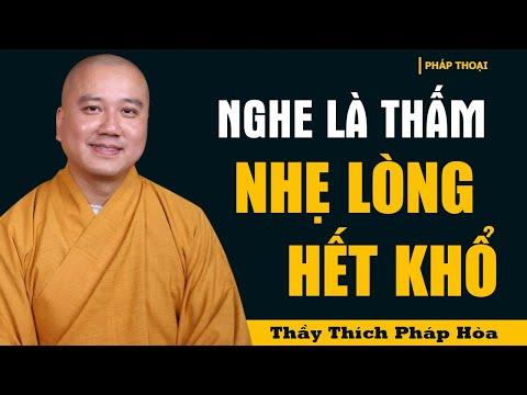"""Số Phận Đau Khổ Sẽ Thay Đổi Nếu """"Thấm"""" Được Những Lời Phật Dạy Này - Thầy Thích Pháp Hòa"""