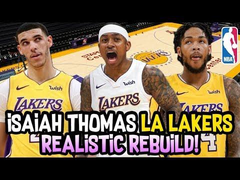 Isaiah Thomas Los Angeles Lakers REALISTIC NBA Rebuild