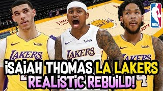 Isaiah Thomas Los Angeles Lakers REALISTIC NBA Rebuild 2017 Video