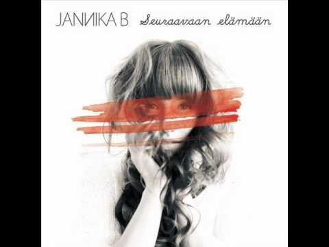 Jannika B Seuraavaan Elämään