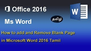 How to add and Remove Blank Page in Microsoft Word 2016 Tamil
