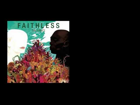 Faithless - Coming Around