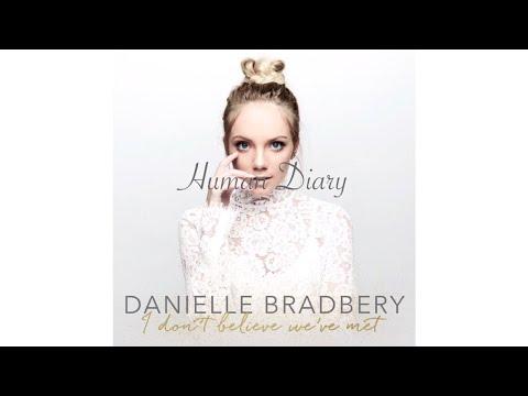 Human Diary - Danielle Bradbery (Audio)