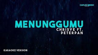 Chrisye ft. Peterpan – Menunggumu (Karaoke Version)