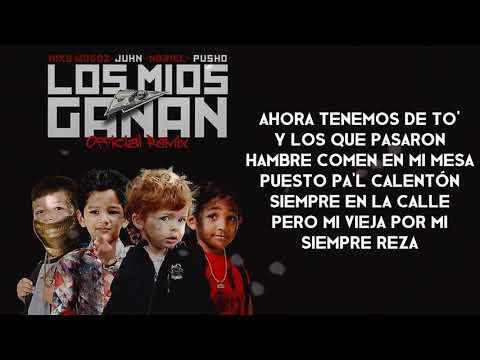 Los Mios Ganan [Remix] - Miky Woodz Ft. Junh El All Star, Pusho & Noriel [Letra]