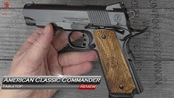 American Classic Commander 1911 Tabletop Review