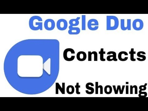 Google Duo    Contacts Not Showing    Don't go it alone To see who you can  call on Duo, give access
