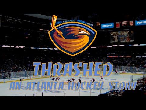 Thrashed: An Atlanta Hockey Story