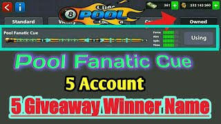 8 Ball Pool { Pool Fanatic Cue } 5 Account Giveaway Winner Name 👍👌☺