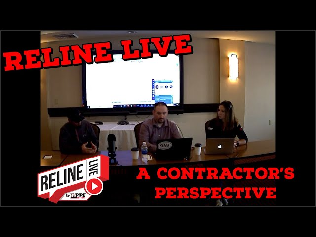 Reline LIVE: A Contractor's Perspective