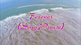 Ngợi Khen Chúc Tôn (Forever sing praise) Hoàng Quân - David Dong