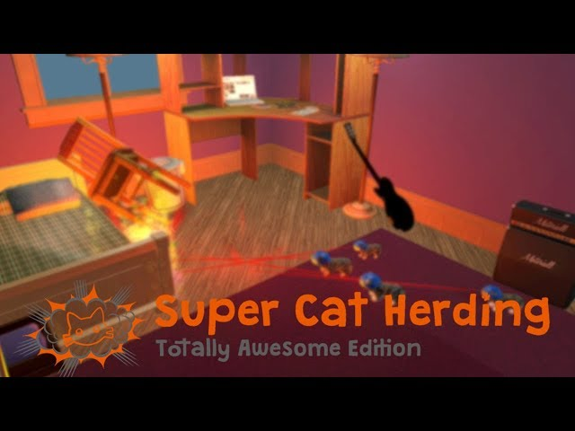 ANGRY CAT RAMPAGE | Super Cat Herding: Totally Awesome Edition