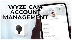 12 - WYZE CAM ACCOUNT MANAGEMENT