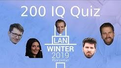 200 IQ Quiz mit Ricarda, Niklas, Matteo, Andi & Maurice  - WinterLan 2019