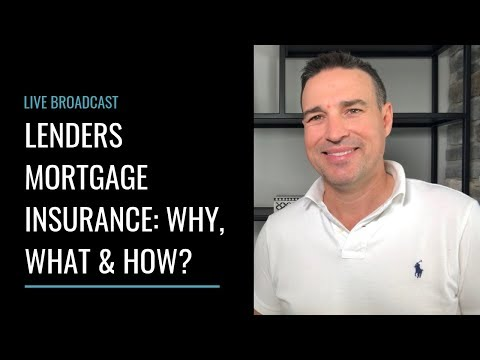 lender's-mortgage-insurance:-why,-what-&-how?