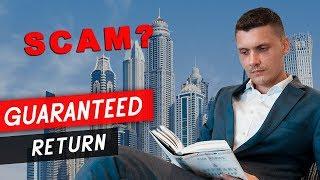 Guaranteed return in Dubai. Dubai Real Estate.