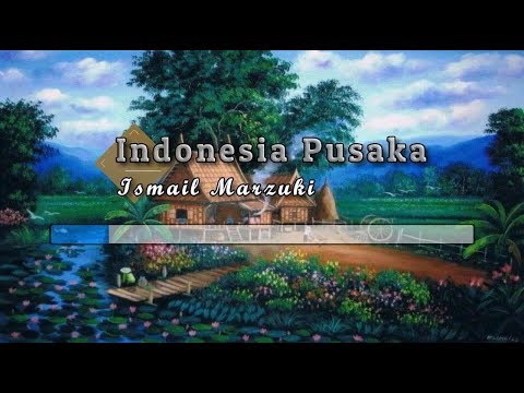 [Tanpa Vokal] ♬ Ismail Marzuki - Indonesia Pusaka ♬ +Lirik Lagu [Midi Karaoke]