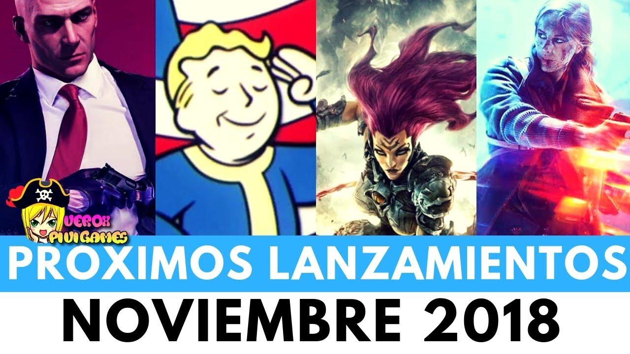 Proximos Juegos Para Noviembre 2018 Pc Ps4 Xboxone Youtube