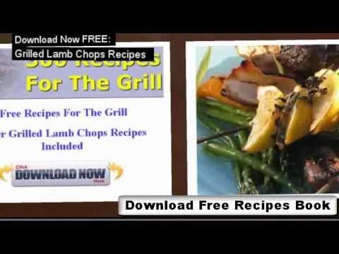 Grilled Lamb Chops Recipes - How to Grill Lamb Chops