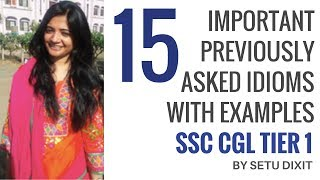 15 Important Previously Asked Idioms In SSC CGL Tier 1 With Examples By Setu Dixit