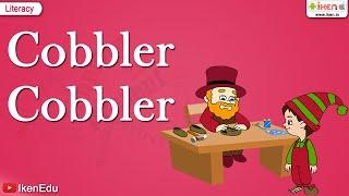 Cobbler, Cobbler Mend My Shoe - Nursery Rhyme