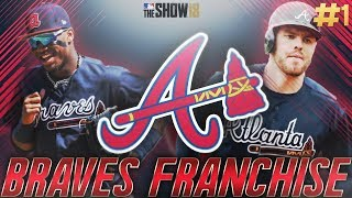 Rebuilding the Atlanta Braves | Atlanta Braves Franchise #1 | MLB The Show 18