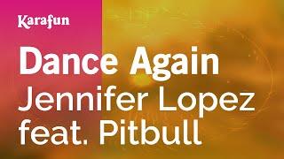 Karaoke Dance Again Jennifer Lopez