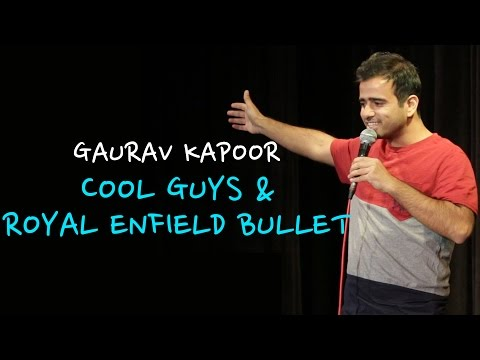 Cool Guys & Royal Enfield Bullet | Stand Up Comedy by Gaurav