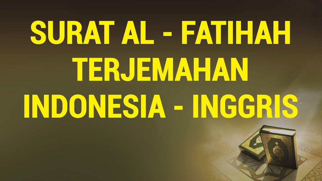 001 Al Fatihah Terjemahan Indonesia Inggris
