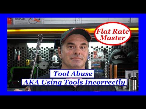 Tool Abuse  AKA Using Tools Incorrectly
