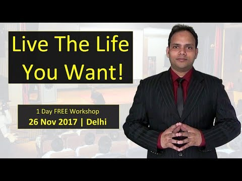 Live the Life You Want: Join my FREE Workshop in Delhi | VED