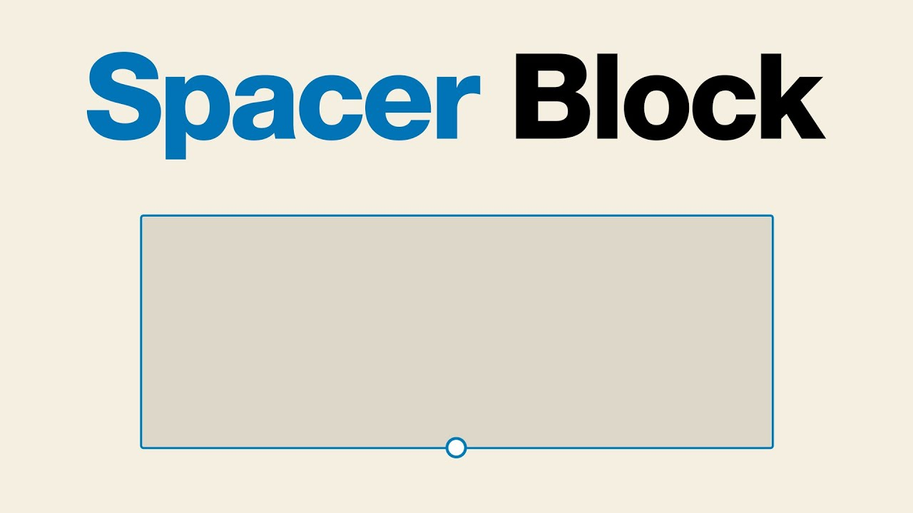 How to Use the WordPress Spacer Block