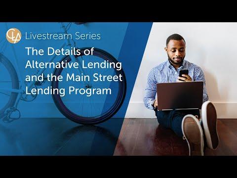 Alternative Lending And The Main Street Lending Program