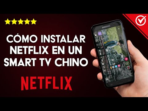 Cómo Descargar e Instalar Netflix en un Smart TV Chino Usando un TVBox