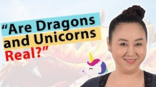 Are Dragons and Unicorns Real? Aur Reveals the Truth