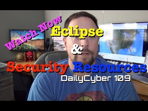 Eclipse and Security Resources | DailyCyber 109