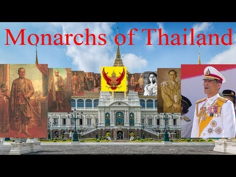 Monarchs of Thailand